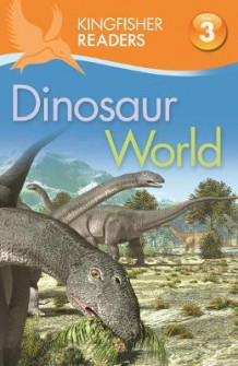 Kingfisher Readers: Dinosaur World (Level 3: Reading Alone with Some Help) av Claire Llewellyn (Heftet)