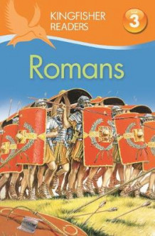 Kingfisher Readers: Romans (Level 3: Reading Alone with Some Help) av Philip Steele (Heftet)