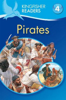 Kingfisher Readers: Pirates (Level 4: Reading Alone) av Philip Steele (Heftet)