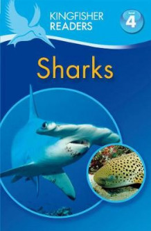 Kingfisher Readers: Sharks (Level 4: Reading Alone) av Anita Ganeri (Heftet)