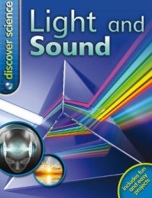 Discover Science: Light and Sound av Dr. Mike Goldsmith (Heftet)