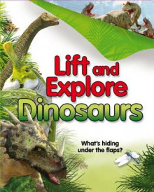 Lift and Explore Dinosaurs av Kingfisher (Innbundet)