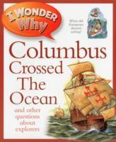 I Wonder Why Columbus Crossed the Ocean av Rosie Greenwood (Heftet)