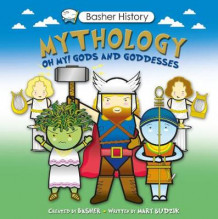 Basher History: Mythology av Mary Budzik (Heftet)