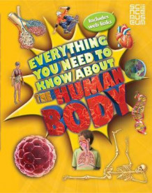 Everything You Need to Know About the Human Body av Dr. Patricia MacNair (Heftet)