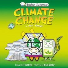 Basher Science: Climate Change av Dan Green (Heftet)