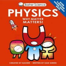 Basher Science: Physics av Dan Green (Heftet)
