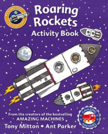 Amazing Machines Roaring Rockets Activity Book av Tony Mitton (Heftet)