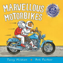 Amazing Machines: Marvellous Motorbikes av Tony Mitton (Heftet)