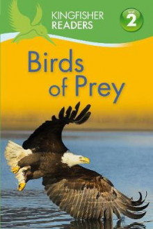 Kingfisher Readers: Birds of Prey (Level 2: Beginning to Read Alone) av Claire Llewellyn (Heftet)