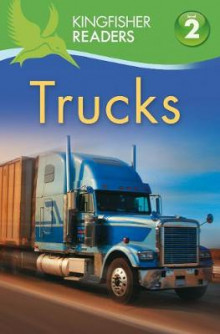 Kingfisher Readers: Trucks (Level 2: Beginning to Read Alone) av Brenda Stones og Thea Feldman (Heftet)