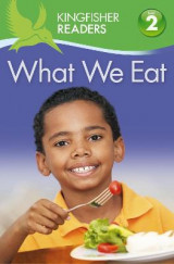 Omslag - Kingfisher Readers: What We Eat (Level 2: Beginning to Read Alone)