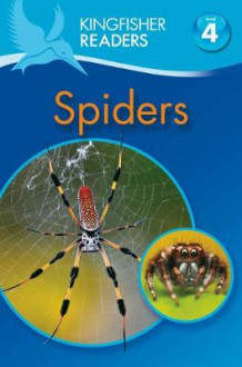 Kingfisher Readers: Spiders (Level 4: Reading Alone) av Claire Llewellyn (Heftet)