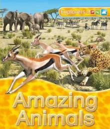 Explorers: Amazing Animals av Jinny Johnson (Heftet)