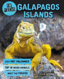 In Focus: Galapagos Islands av Clive Gifford (Heftet)