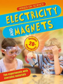 Electricity and Magnets av Sarah Angliss (Heftet)