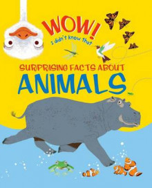Wow, I Didn't Know That! Animals av Kingfisher Books, John Woodward, Marc Aspinall og Emma Dods (Heftet)