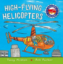 High-Flying Helicopters av Tony Mitton (Heftet)