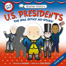 Basher History: Us Presidents av Simon Basher, Dan Green og Edward Widmer (Heftet)