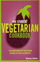 The Student Vegetarian Cookbook av Beverly Le Blanc (Heftet)