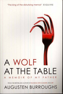 A wolf at the table av Augusten Burroughs (Heftet)
