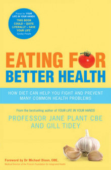 Eating for Better Health av Gillian Tidey og Jane Plant (Heftet)