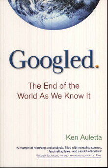 Googled: The End of the World as We Know It av Ken Auletta (Heftet)