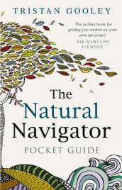 The Natural Navigator Pocket Guide av Tristan Gooley (Innbundet)