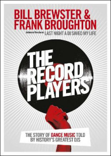 The Record Players av Bill Brewster og Frank Broughton (Heftet)