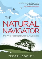 The Natural Navigator av Tristan Gooley (Heftet)