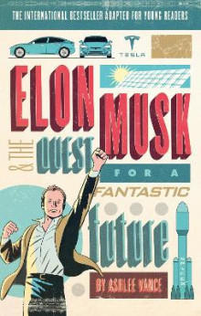 Elon Musk Young Readers' Edition av Ashlee Vance (Heftet)