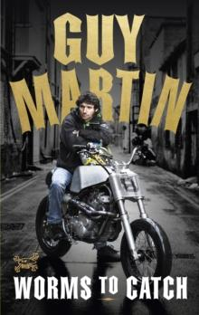 Worms to catch av Guy Martin (Innbundet)