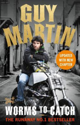 Omslag - Guy Martin: Worms to Catch