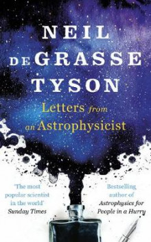 Letters from an Astrophysicist av Neil deGrasse Tyson (Innbundet)