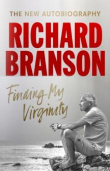 Finding my virginity av Richard Branson (Heftet)