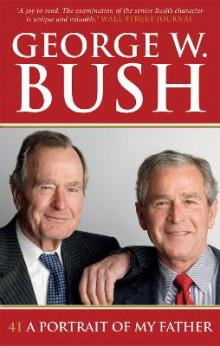 41: A Portrait of My Father av George W. Bush (Heftet)