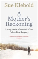 A Mother's Reckoning av Sue Klebold (Heftet)