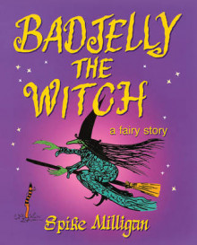 Badjelly the Witch av Spike Milligan (Heftet)
