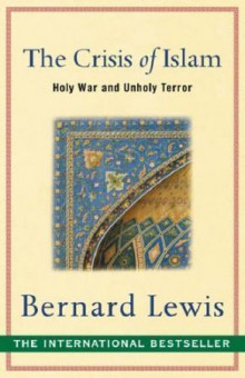 The crisis of Islam av Bernard Lewis (Heftet)