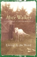 Alice Walker: Living by the Word av Alice Walker (Heftet)