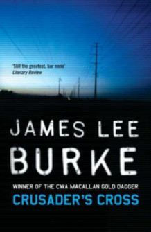 Crusader's cross av James Lee Burke (Heftet)
