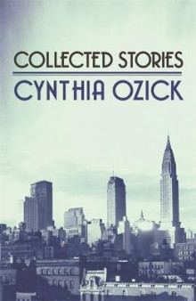 Collected Stories av Cynthia Ozick (Heftet)