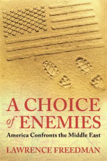 A choice of enemies av Lawrence Freedman (Heftet)