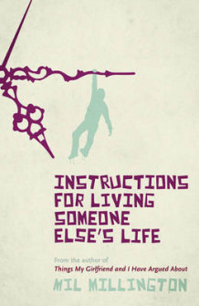 Instructions for living someone else's life av Mil Millington (Heftet)