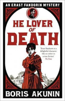 He lover of death av Boris Akunin (Heftet)