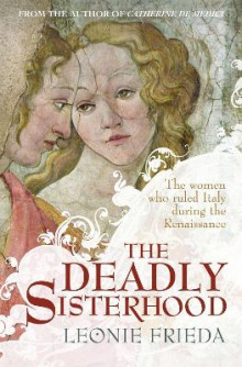 The Deadly Sisterhood av Leonie Frieda (Heftet)