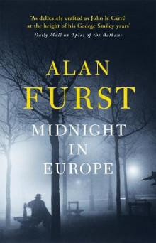 Midnight in Europe av Alan Furst (Heftet)