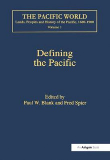 Defining the Pacific av Fred Spier (Innbundet)