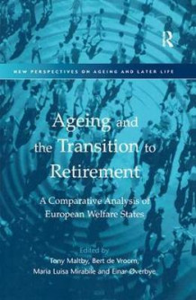 Ageing and the Transition to Retirement av Bert de Vroom og Einer Overbye (Innbundet)