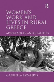 Women's Work and Lives in Rural Greece av Dr. Gabriella Lazaridis (Innbundet)